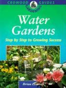 Water Gardens: Step by Step to Success - Leverett, Brian