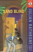 Sand Blind - Rathbone, Julian