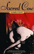 Sacred Cow - Elitt, Diamela; Eltit, Diamela