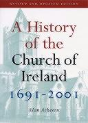 A History of the Church of Ireland 1691-2001 - Acheson, Alan