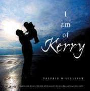 I Am of Kerry - O'Sullivan, Valerie