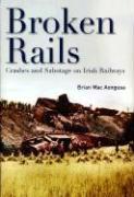 Broken Rails, Crashes, and Sabotage on Irish Railways - Macaongusa, Brian
