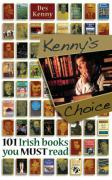 Kenny's Choice: 101 Irish Books You Must Read - Kenny, Des