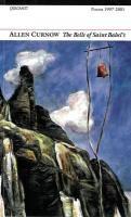 The Bells of Saint Babels: Poems 19972001 - Curnow, Allen