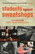 Students Against Sweatshops - Featherstone, Liza; United Students Against Sweatshops; United Students Against Sweatshops