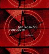 Film & Anarchist Imagination - Porton; Porton, Richard