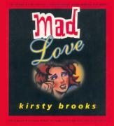 Mad Love - Brooks, Kirsty