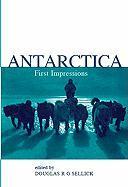 Antarctica: First Impressions 1773-1930