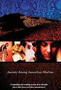 Caravanserai: Journey Among Australian Muslims - Deen, Hanifa