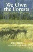 We Own the Forests: And Other Poems - Borli, Hans