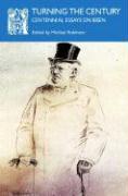 Turning the Century: Centennial Essays on Ibsen