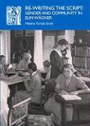 Re-Writing the Script: Gender and Community in Elin Wagner - Forsas-Scott, Helena