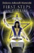 First Steps in Ritual - Ashcroft-Nowicki, Dolores