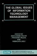 The Global Issues of Information Technology Management - Palvia, Shailendra; Palvia, Prashant; Zigli, Ronald