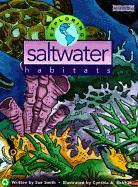Exploring Saltwater Habitats - Smith, Sue