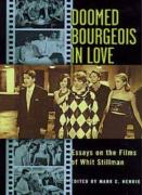 Doomed Bourgeois in Love: Essays on the Films of Whit Stillman