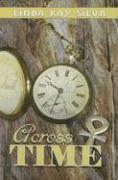 Across Time - Silva, Linda Kay