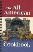 The All American Cookbook - Goode, Ben; Allred, Wayne