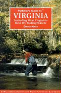 Flyfisher's Guide to Virginia: Including West Virginia's Best Fly Fishing Waters - Hart, David