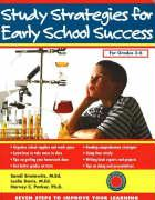 Study Strategies for Early School Success: Seven Steps to Improve Your Learning - Sirotowitz, M. Ed; Davis, M. Ed; Parker, PH. D.