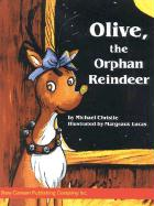 Olive the Orphan Reindeer - Christie, Michael