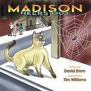 Madison Learns to Help: Madison, the Minister's Cat - Emm, David