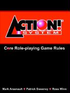 Action! System Core Rule Book - Arsenault, Mark; Sweeney, Patrick; Winn, Ross