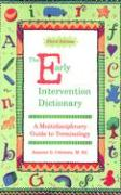 The Early Intervention Dictionary: A Multidisciplinary Guide to Terminology - Coleman, Jeanine G.