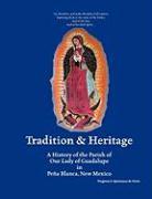 Tradition & Heritage - Ortiz, Virginia