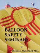 Balloon Safety Seminars - Carrillo, Charles M.; McConnell, Thomas S.
