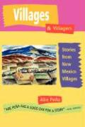 Villages & Villagers: Stories from New Mexico Villages - Pena, Abe