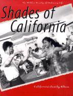 Shades of California: The Hidden Beauty of Ordinary Life