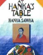 At Hanka's Table - Sawka, Hanka