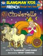 Cinderella (Level 1): Learn French Through Fairy Tales - Burke, David
