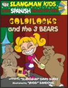Goldilocks (Level 2): Learn Spanish Through Fairy Tales - Burke, David