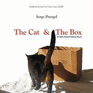 The Cat & the Box: A Fable about Feeling Stuck - Prengel, Serge