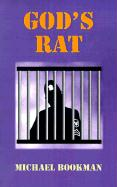 God's Rat - Bookman, Michael