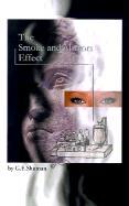 The Smoke and Mirrors Effect - Shuman, G. E.