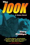 The Jook: A Crime Novel - Phillips, Gary