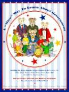 A Mice Way to Learn about Government - Barnes, Peter; Shepard, Betty; Barnes, Cheryl Shaw