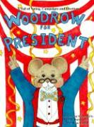 Woodrow for President - Barnes, Peter