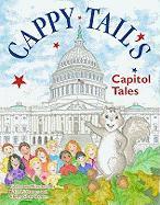 Cappy Tail's Capitol Tales - Barnes, Peter W.; Barnes, Cheryl Shaw