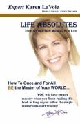 Life Absolutes ~Thee Instruction Manual for Life - Lavoie, Karen