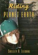 Riding Planet Earth - Leedahl, Shelley A.