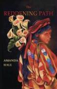 The Reddening Path - Hale, Amanda