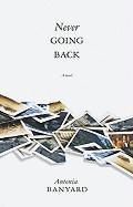 Never Going Back - Banyard, Antonia