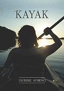 The Kayak - Spring, Debbie
