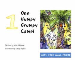 One Humpy Grumpy Camel - Johnson, Julia