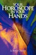 Your Horoscope in Your Hands - Green, Lorna