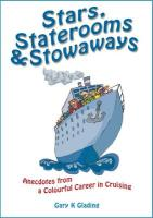 Stars, Staterooms and Stowaways - Glading, Gary